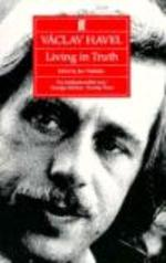 Vaclav Havel Buchtitel: Living The Truth